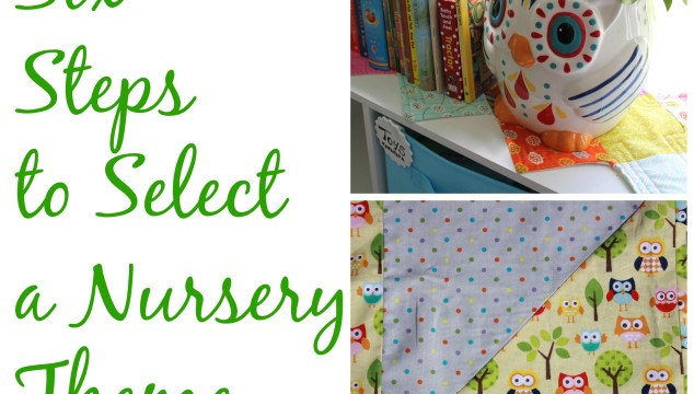 Six (Simple) Steps to Selecting a Nursery Theme