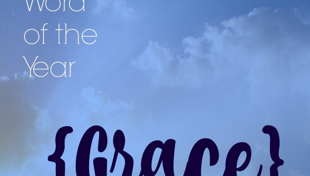 Word of the year 2016 :: Grace