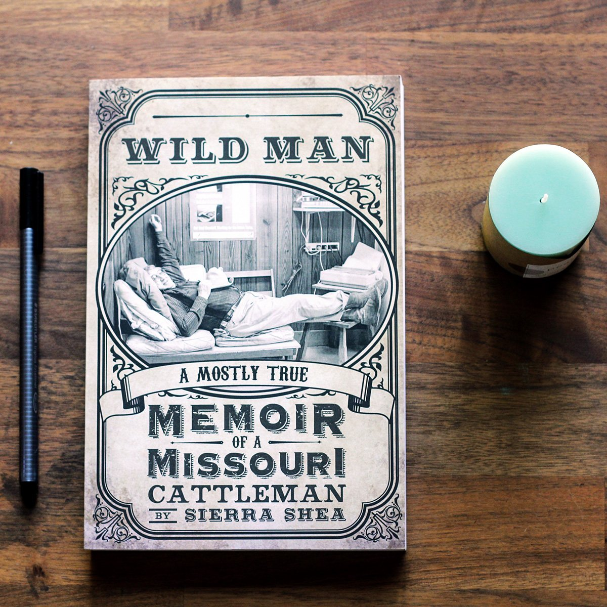 Wild Man: A Mostly-True Memoir of a Missouri Cattleman